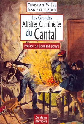 Grandes Affaires criminelles du Cantal